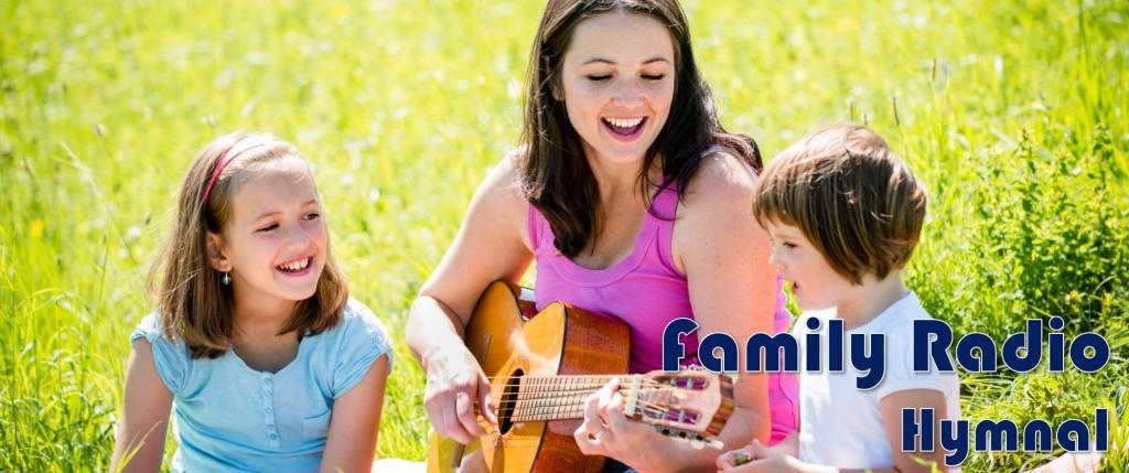 Family Radio Hymnal
