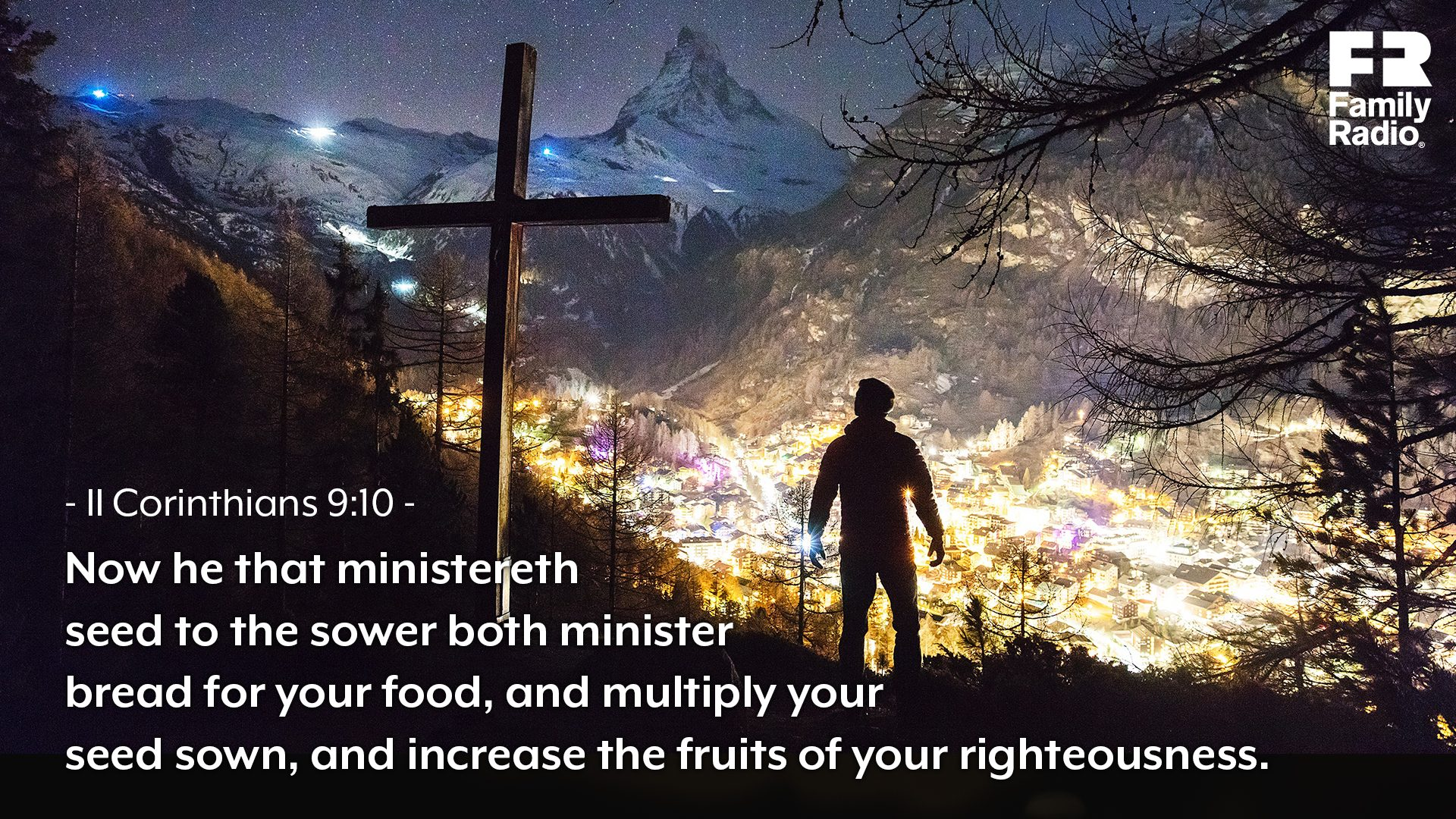 """Now he that ministereth seed to the sower both minister bread for your food, and multiply your seed sown, and increase the fruits of your righteousness."""